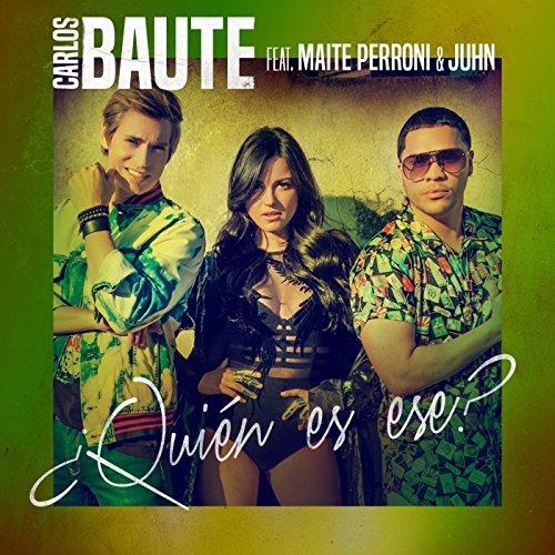 Stream or buy for $1.29 · ¿Quién es ese? (feat. Maite Pe.