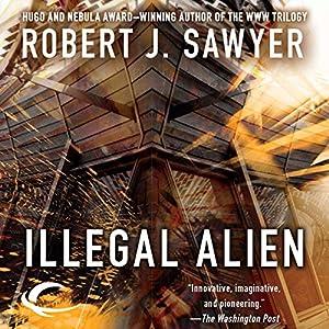 Illegal Alien Hörbuch