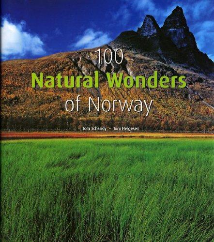 8292916008 - Schandy, Tom; Helgesen, Tom: 100 Natural Wonders of Norway - Bok