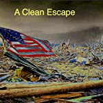 A Clean Escape | John Kessel