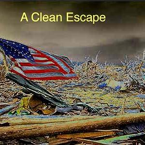 A Clean Escape Audiobook