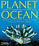 img - for Planet Ocean: Voyage to the Heart of the Marine Realm book / textbook / text book