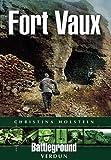 Fort Vaux, Christina Holstein, 1848843577