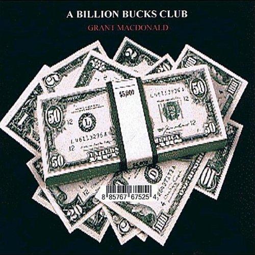 Buck Club (A Billion Bucks Club)