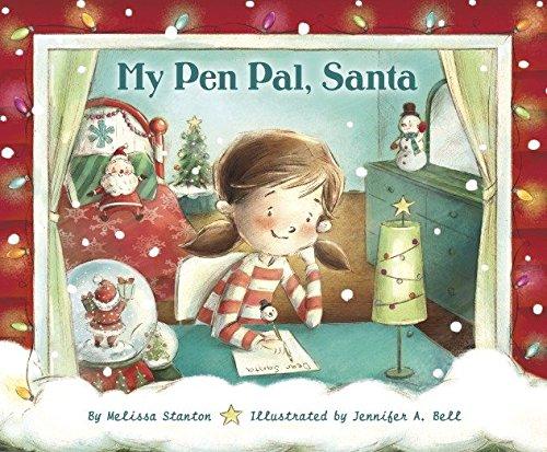 My Pen Pal, Santa (Santas Pals)