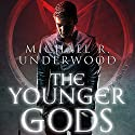 The Younger Gods Audiobook by Michael Underwood Narrated by Luke Daniels