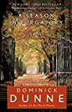 A Season in Purgatory, Dominick Dunne, 0345522222
