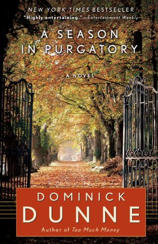 A Season In Purgatory by Dominick Dunne