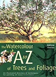 The Watercolour A to Z of Trees and Foliage
