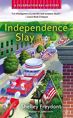 Independence Slay (A Celebration Bay Mystery)