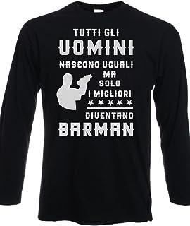 Tshirt Maniche Lunghe Tutti Gli Uomini Nascono Uguali ma Solo i Migliori Diventano Barman - Tutte Le Taglie by tshirteria t-shirteria
