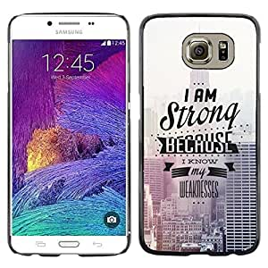 All Phone Most Case / Oferta Especial Duro Teléfono Inteligente PC Cáscara Funda Cubierta de proteccion Caso / Hard Case Samsung Galaxy S6 // I Am Strong
