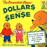 The Berenstain Bears' Dollars and Sense, Stan Berenstain and Jan Berenstain, 0375811249