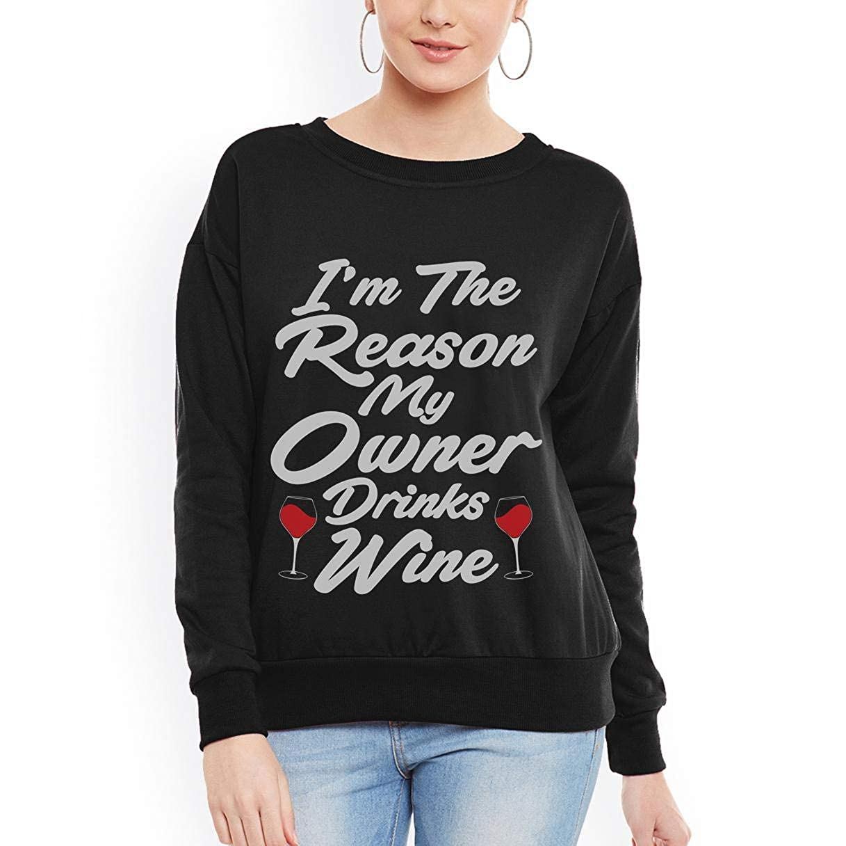 tee Doryti Im The Reason My Owner Drinks Wine Funny Wine Lover Women Sweatshirt