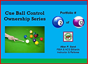 Cue Ball Control Ownership Series; Portfolio #2 of 12