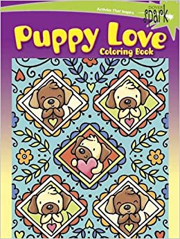 SPARK Puppy Love Coloring Book (Dover Coloring Books): Noelle ...