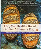 img - for The New Healthy Bread in Five Minutes a Day: Revised and Updated with New Recipes book / textbook / text book