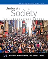 Understanding Society: An Introductory Reader (The Cengage Sociology Reader Series)