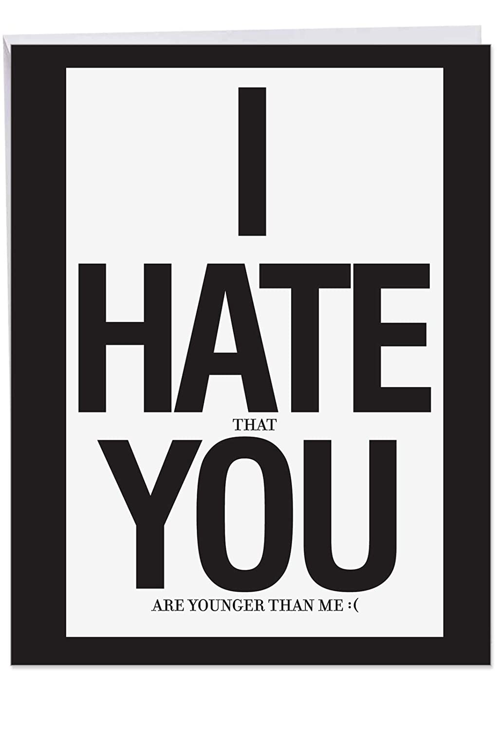 I Hate You Birthday Card Giant Bday With Envelope 85 X 11