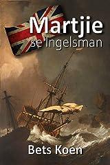 Martjie se Ingelsman (Afrikaans Edition) Kindle Edition