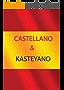 CASTELLANO & KASTEYANO (Spanish Edition)