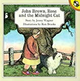 John Brown, Rose And the Midnight Cat (Picture Puffin)