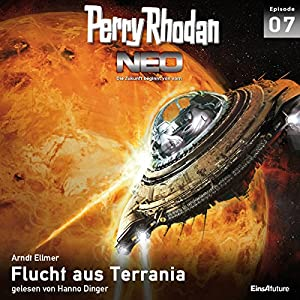 Flucht aus Terrania (Perry Rhodan NEO 7) Hörbuch