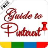 Guide To Pinterest - FREE