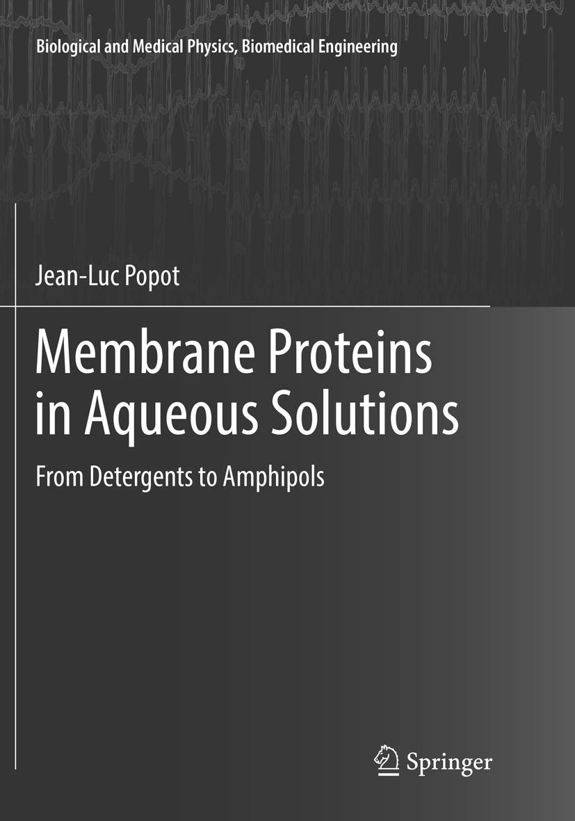Membrane Proteins in Aqueous Solutions: From Detergents to ...