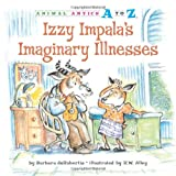 Izzy Impala's Imaginary Illnesses, Barbara deRubertis, 1575653206