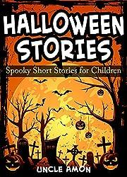 Halloween Stories: Spooky Short Stories for Kids (Halloween Collection Book 2)