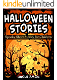 Books for Kids: HALLOWEEN STORIES: Spooky Halloween Ghost Stories and Short Stories for Kids (Halloween Collection Book 2)