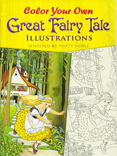 Color Your Own Great Fairy Tale Illustrations (Dover Art Coloring Book)