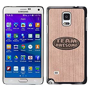 // MECELL CITY PRESENT // Cool Funda Cubierta Madera de cereza Duro PC Teléfono Estuche / Hard Case for Samsung Galaxy Note 4 /// Team Awesome Cool Text Sign ///