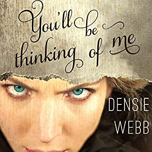 You'll Be Thinking of Me Audiobook