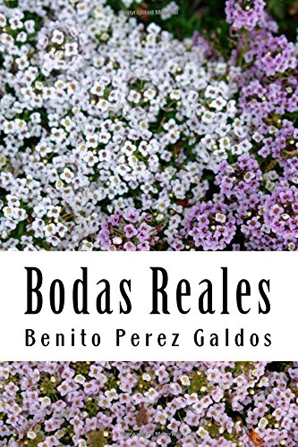 Bodas Reales  [Galdos, Benito Perez] (Tapa Blanda)