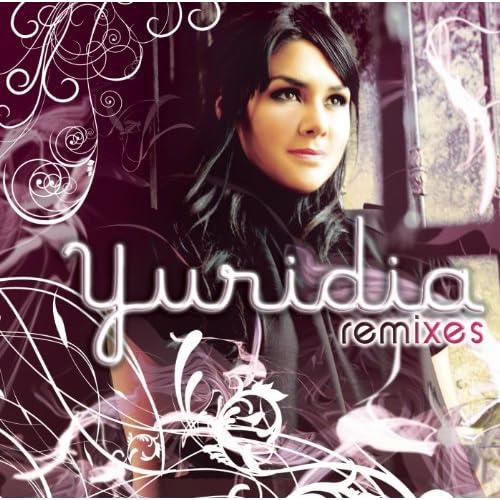 Yuridia (Remixes)