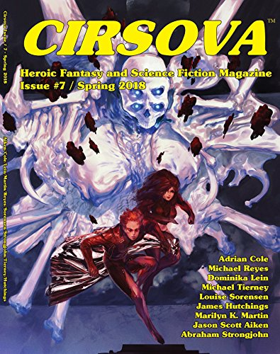 Cirsova #7: Heroic Fantasy and Science Fiction Magazine