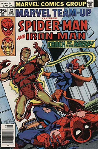"""Marvel Team-Up #72 : Featuring Spider-Man and Iron Man in """"Crack of the Whip"""" (Marvel Comics)"""