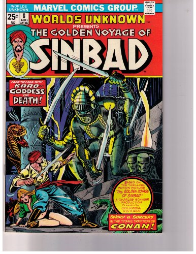 The Golden Voyage of Sinbad No 8 Aug 1974 (Sword VS Sorcery in the Titanic Tradition of Conan!, Vol. 1)