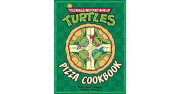 Amazon.com: The Teenage Mutant Ninja Turtles Pizza Cookbook ...