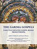 img - for The Garima Gospels: Early Illuminated Gospel Books from Ethiopia book / textbook / text book