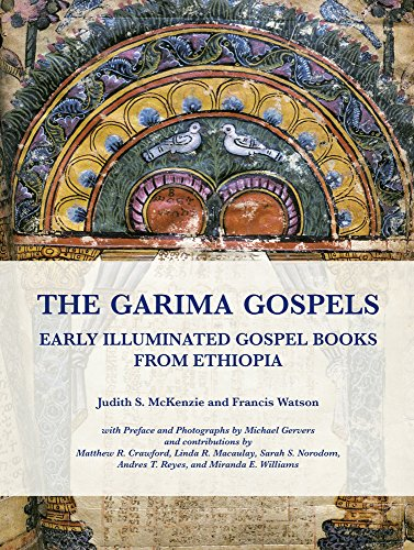 The Garima Gospels: Early Illuminated Gospel Books from Ethiopia by Manar al-Athar