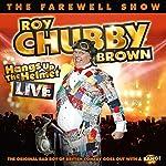 Roy Chubby Brown Hangs Up the Helmet | Roy Chubby Brown
