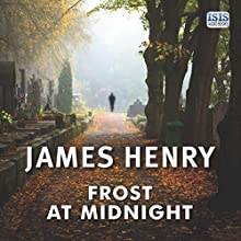 Frost at Midnight Audiobook by James Henry Narrated by Stephen Thorne