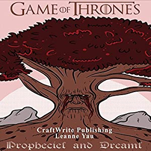 Game of Thrones: Prophecies and Dreams Audiobook
