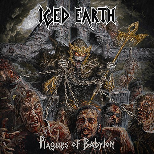 Iced Earth: Plagues Of Babylon (Audio CD)