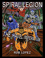 Spiral Legion: The Havel Imperatives