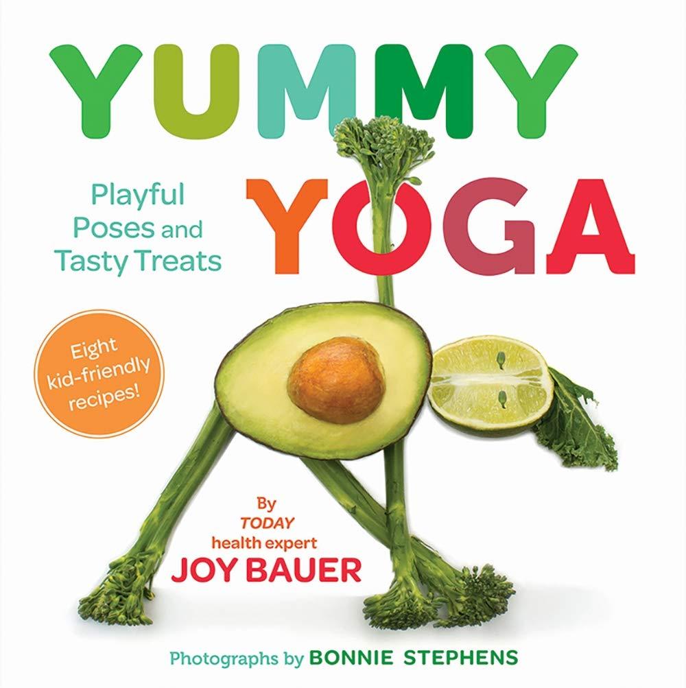 Amazon.com: Yummy Yoga: Playful Poses and Tasty Treats ...