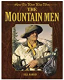 Mountain Men, Bruce Wexler and Bill Harris, 1616086165
